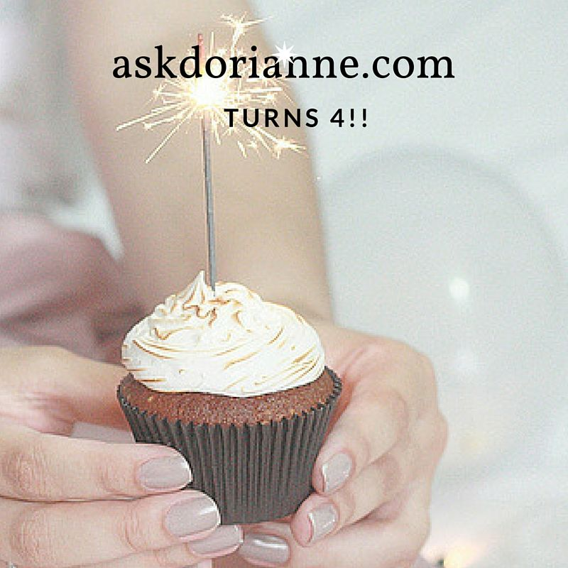 askdorianne.com turns 4 this month. And we're celebrating!